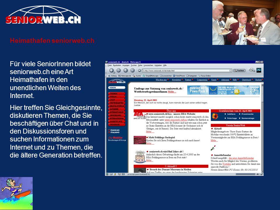 Heimathafen seniorweb.ch Für viele SeniorInnen bildet seniorweb.ch eine Art Heimathafen in den unendlichen Weiten des Internet. Hier treffen Sie Gleic