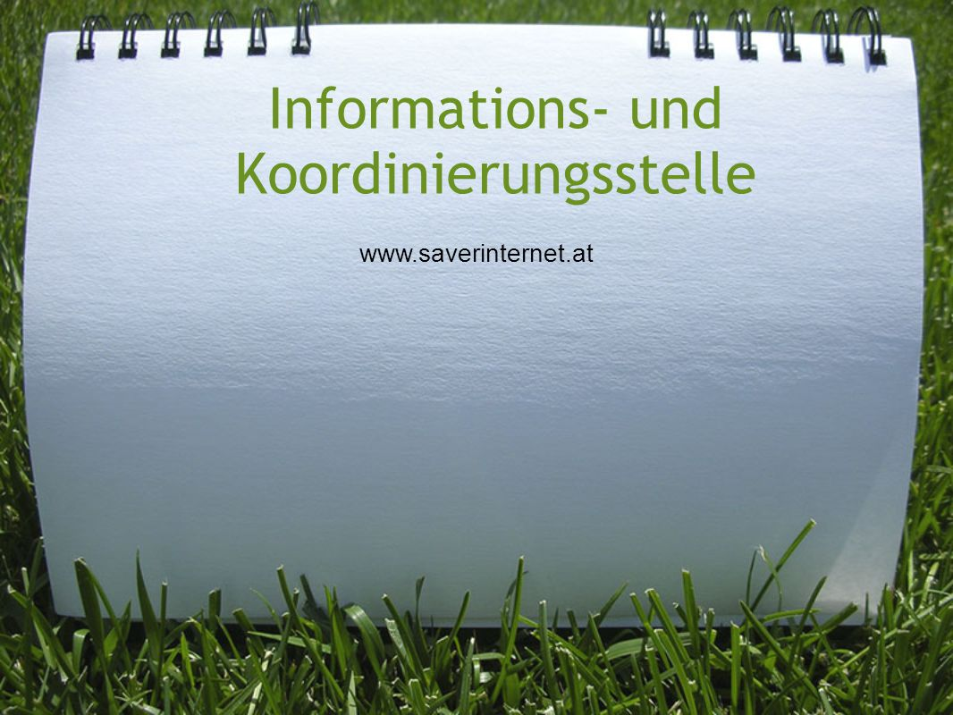 Informations- und Koordinierungsstelle www.saverinternet.at