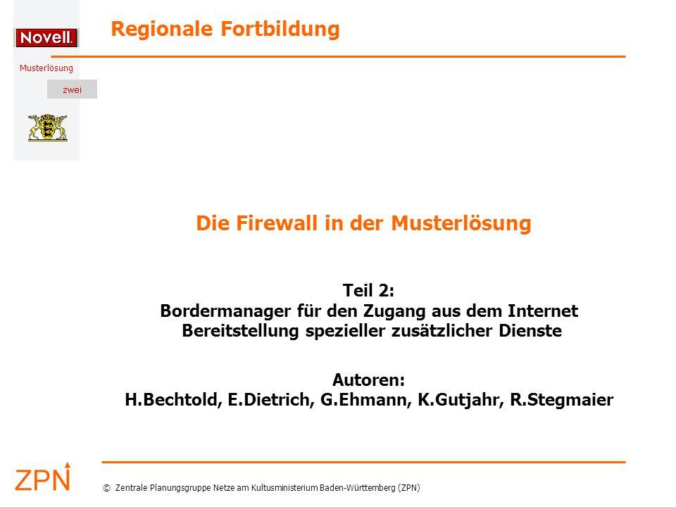 © Zentrale Planungsgruppe Netze am Kultusministerium Baden-Württemberg (ZPN) Musterlösung 02.04.2005 32 H.