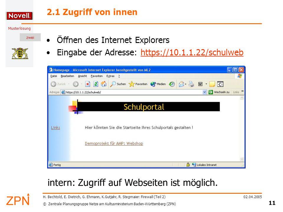 © Zentrale Planungsgruppe Netze am Kultusministerium Baden-Württemberg (ZPN) Musterlösung 02.04.2005 11 H.