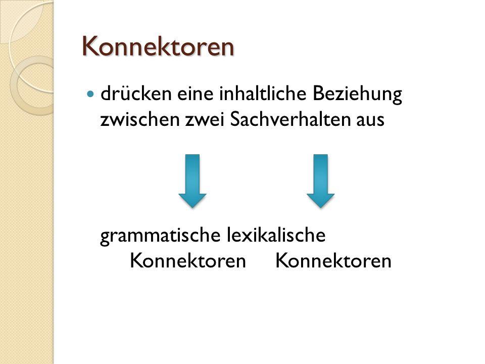 Konnektoren grammatische lexikalische Konnektoren Konnektoren