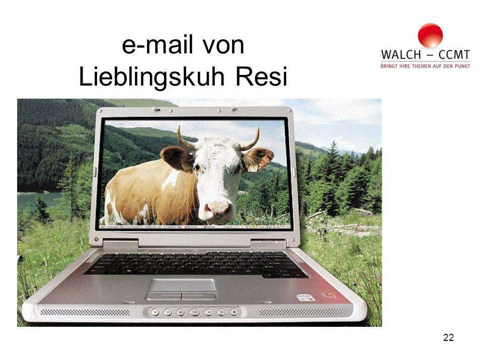 22 e-mail von Lieblingskuh Resi