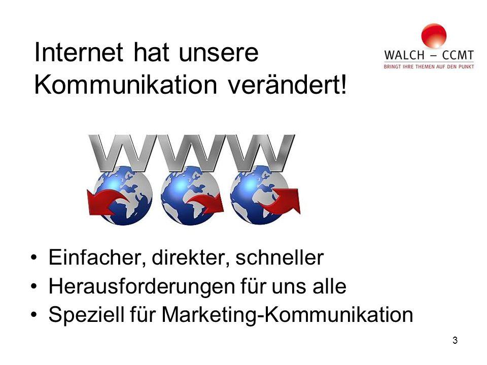 3 Internet hat unsere Kommunikation verändert.