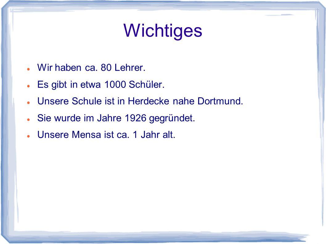 Wichtiges Wir haben ca. 80 Lehrer. Es gibt in etwa 1000 Schüler. Unsere Schule ist in Herdecke nahe Dortmund. Sie wurde im Jahre 1926 gegründet. Unser