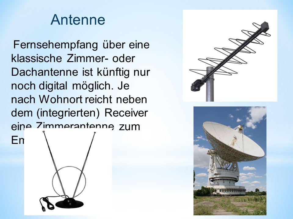 Antenne Fernsehempfang über eine klassische Zimmer- oder Dachantenne ist künftig nur noch digital möglich. Je nach Wohnort reicht neben dem (integrier