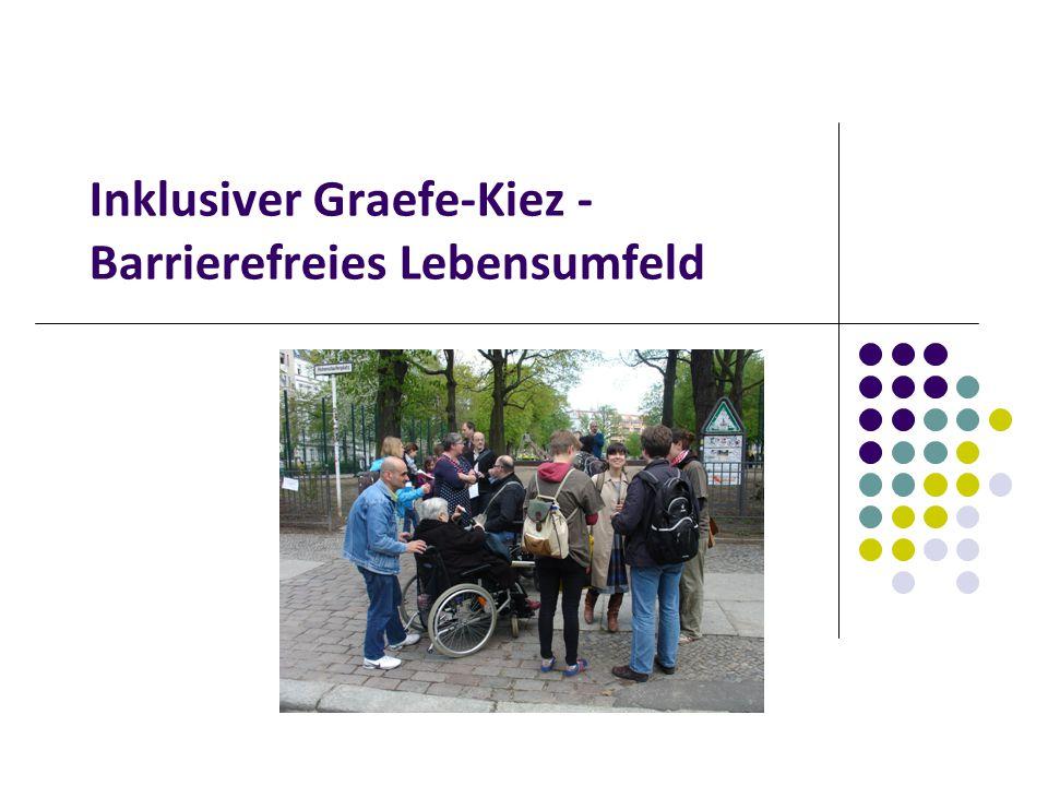 Inklusiver Graefe-Kiez - Barrierefreies Lebensumfeld