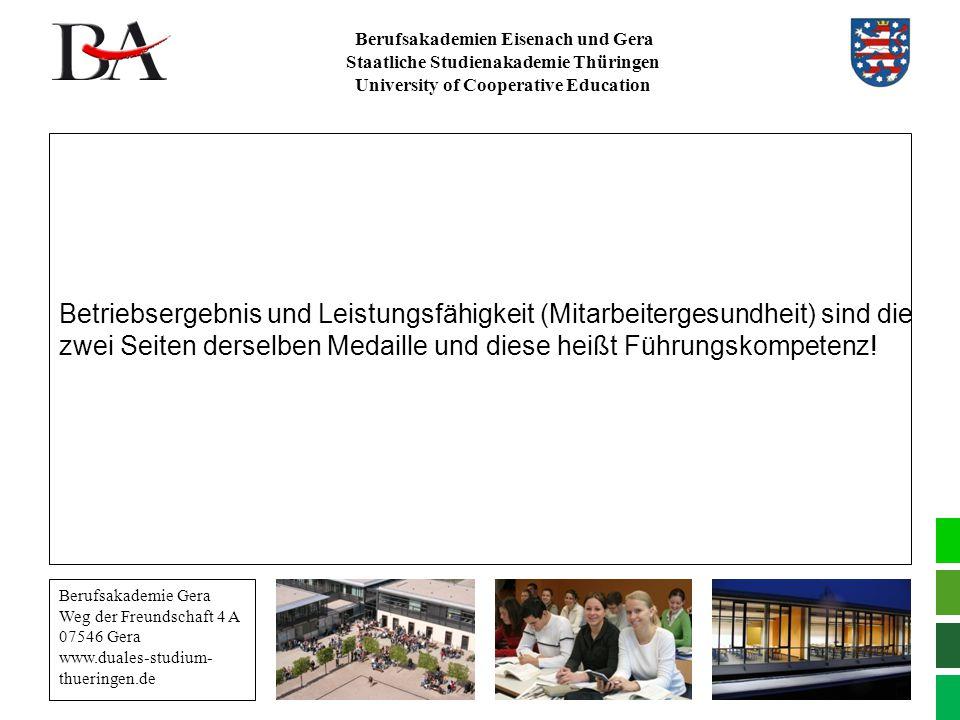 Berufsakademien Eisenach und Gera Staatliche Studienakademie Thüringen University of Cooperative Education Berufsakademie Gera Weg der Freundschaft 4
