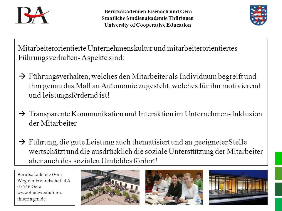 Berufsakademien Eisenach und Gera Staatliche Studienakademie Thüringen University of Cooperative Education Mitarbeiterorientierte Unternehmenskultur u