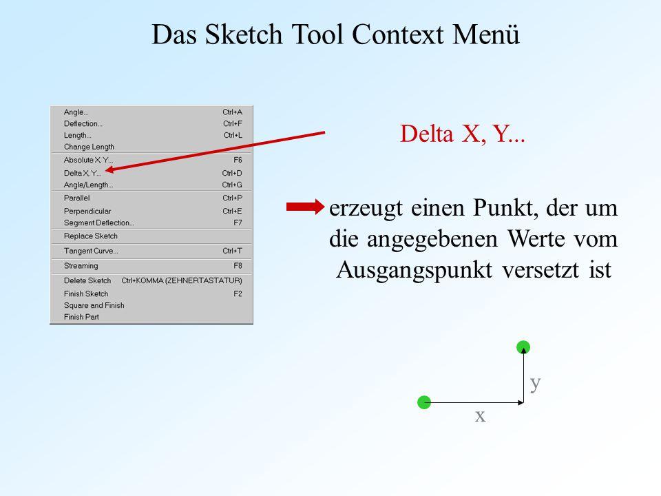 Das Sketch Tool Context Menü Delta X, Y... erzeugt einen Punkt, der um die angegebenen Werte vom Ausgangspunkt versetzt ist x y