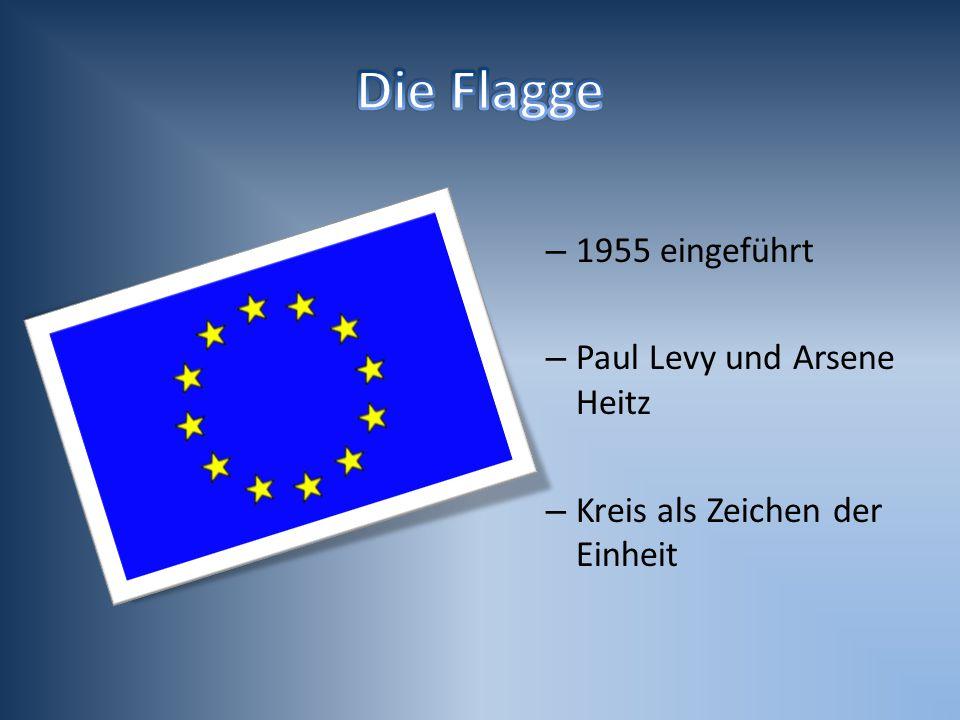 – 1955 eingeführt – Paul Levy und Arsene Heitz – Kreis als Zeichen der Einheit
