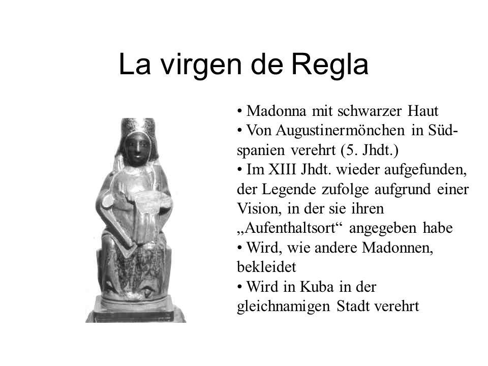 La virgen de Regla Madonna mit schwarzer Haut Von Augustinermönchen in Süd- spanien verehrt (5.