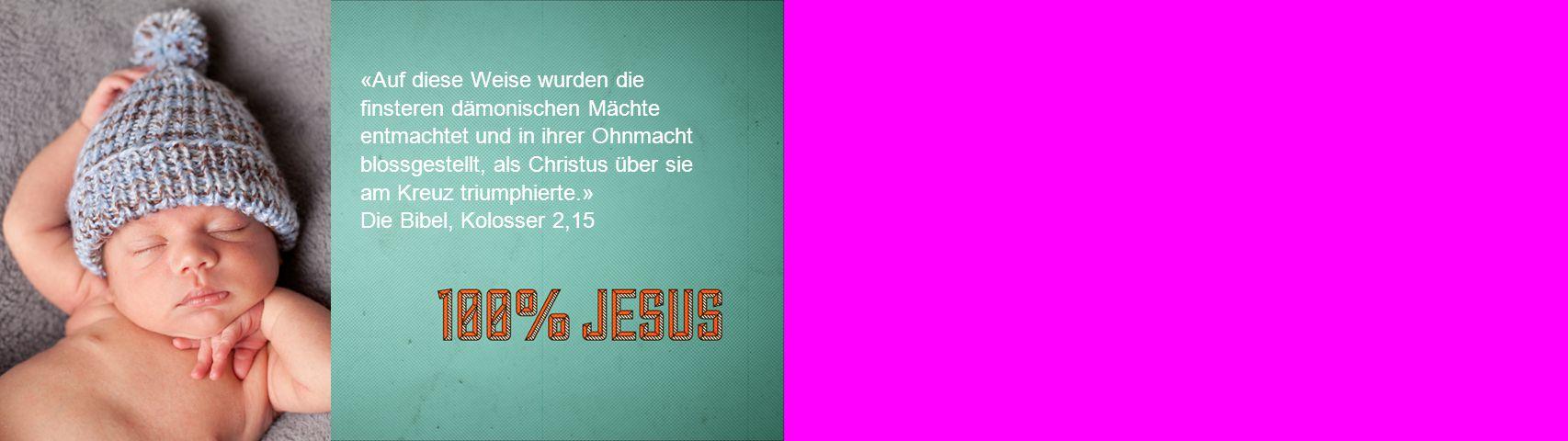 «Auf diese Weise wurden die finsteren dämonischen Mächte entmachtet und in ihrer Ohnmacht blossgestellt, als Christus über sie am Kreuz triumphierte.»