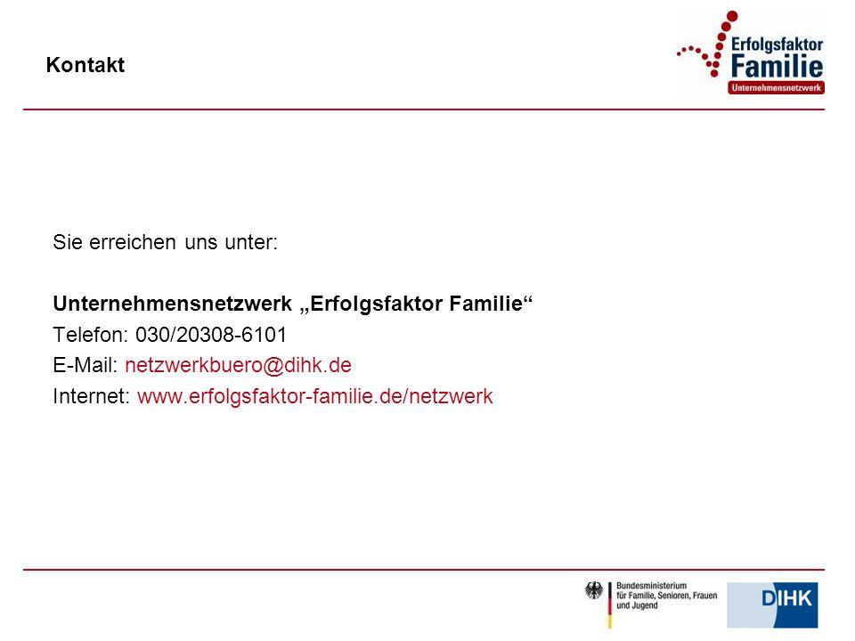 """Kontakt Sie erreichen uns unter: Unternehmensnetzwerk """"Erfolgsfaktor Familie"""" Telefon: 030/20308-6101 E-Mail: netzwerkbuero@dihk.de Internet: www.erfo"""
