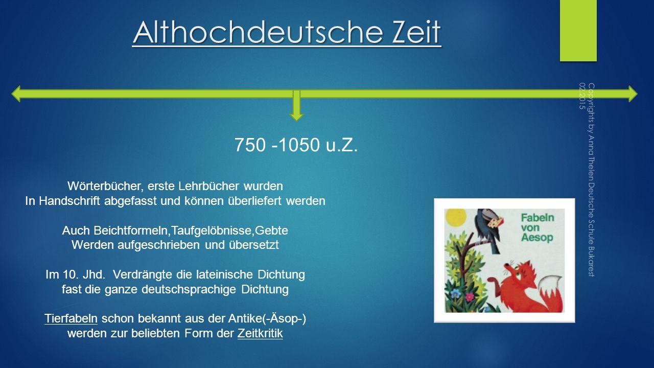 Althochdeutsche Zeit 750 -1050 u.Z.