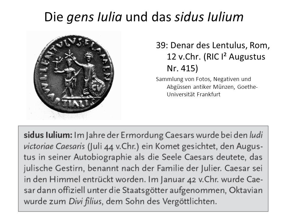 Die gens Iulia und das sidus Iulium 39: Denar des Lentulus, Rom, 12 v.Chr. (RIC I² Augustus Nr. 415) Sammlung von Fotos, Negativen und Abgüssen antike