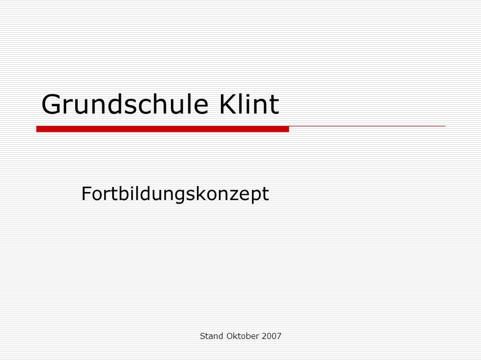 Stand Oktober 2007 Grundschule Klint Fortbildungskonzept