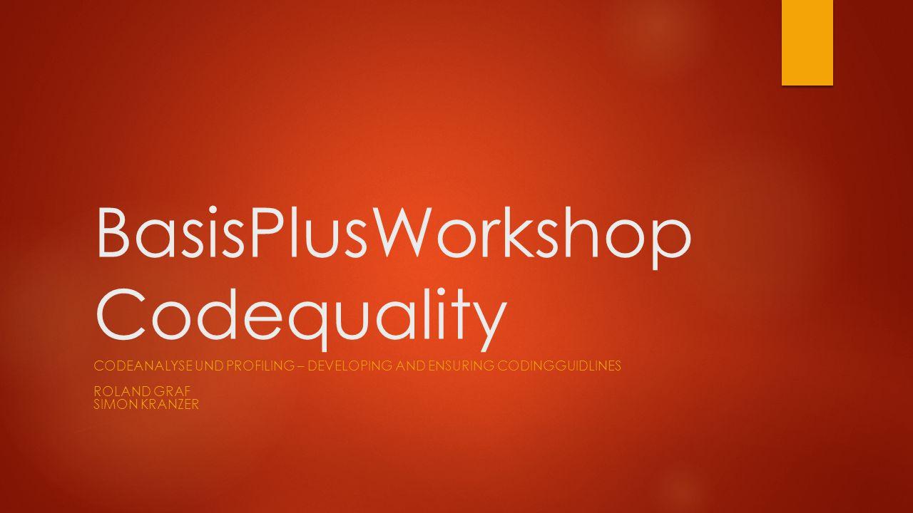 Agenda  Kurze Vorstellungsrunde  Sammeln von Erwartungen (Tafel)  Diskussionsrunde  Was bedeutet eigentlich Code Quality.