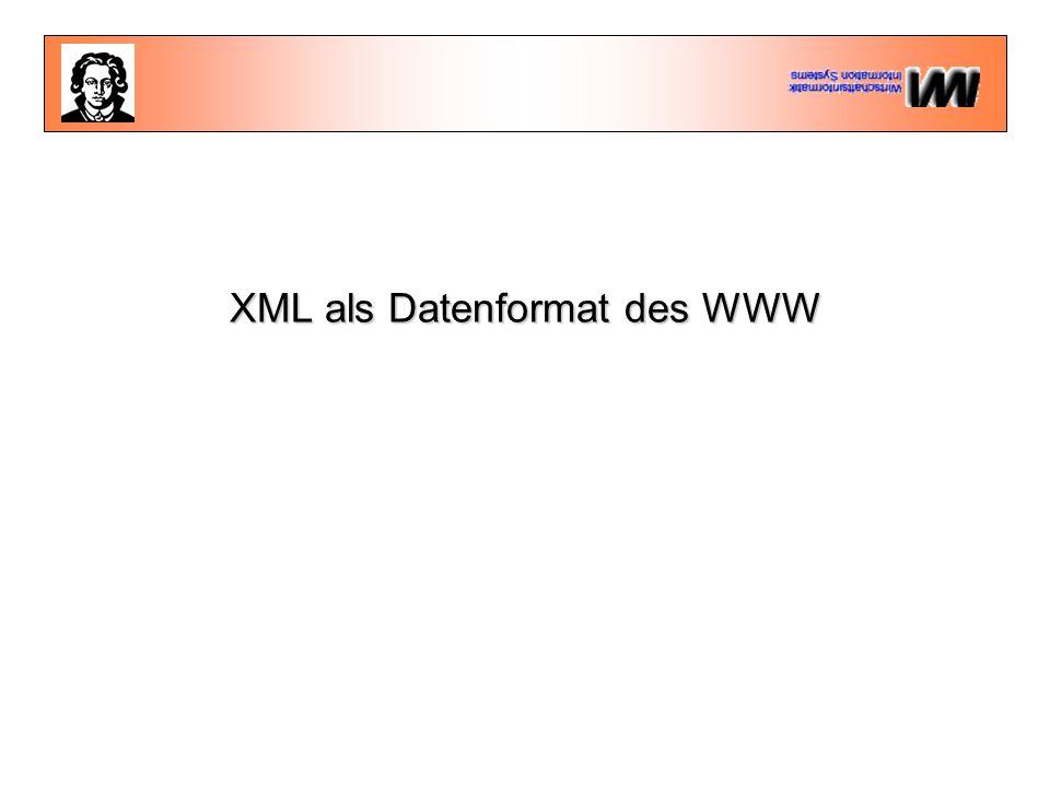 XML als Datenformat des WWW