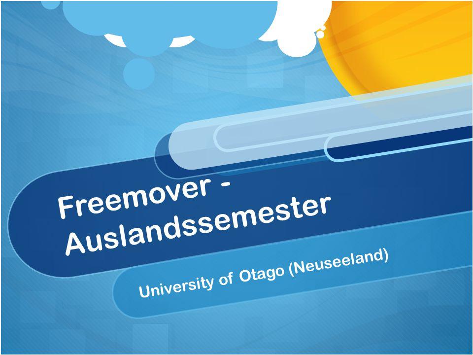 Freemover - Auslandssemester University of Otago (Neuseeland)
