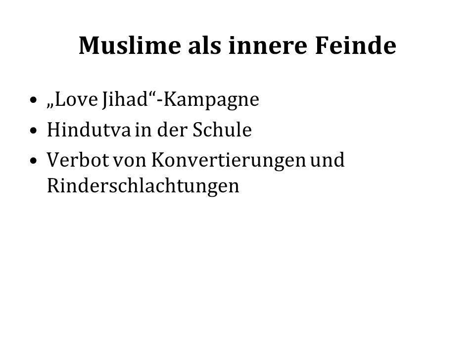 """Muslime als innere Feinde """"Love Jihad -Kampagne Hindutva in der Schule Verbot von Konvertierungen und Rinderschlachtungen"""