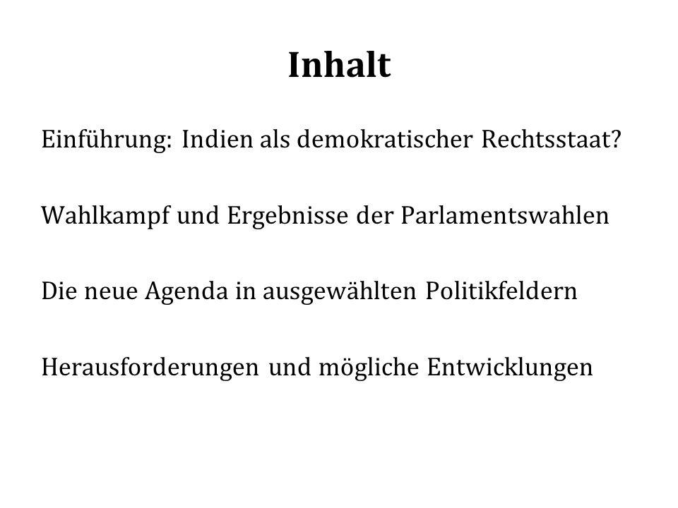 Inhalt Einführung: Indien als demokratischer Rechtsstaat.