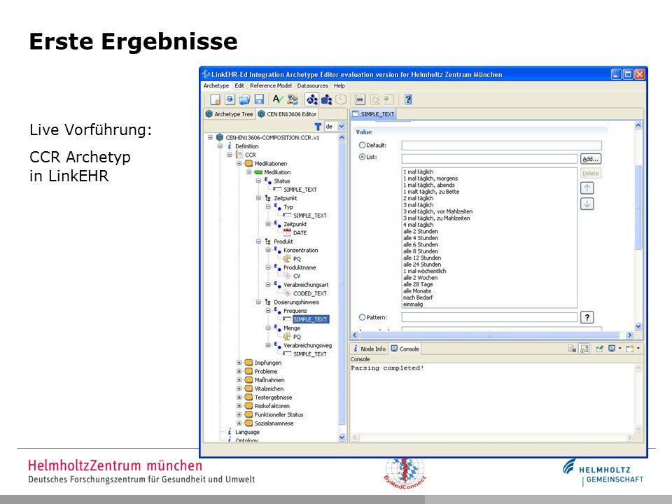 Erste Ergebnisse Live Vorführung: CCR Archetyp in LinkEHR