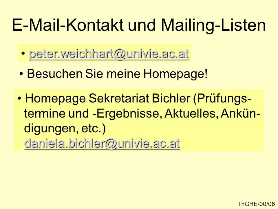 E-Mail-Kontakt und Mailing-Listen peter.weichhart@univie.ac.at peter.weichhart@univie.ac.atpeter.weichhart@univie.ac.at Besuchen Sie meine Homepage.