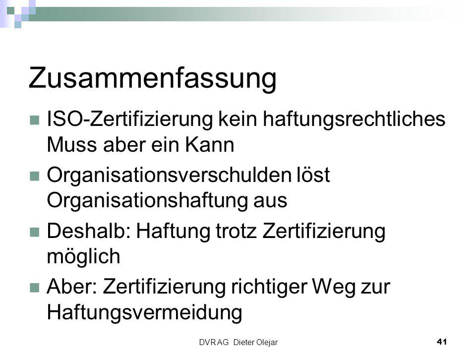 Zusammenfassung ISO-Zertifizierung kein haftungsrechtliches Muss aber ein Kann Organisationsverschulden löst Organisationshaftung aus Deshalb: Haftung