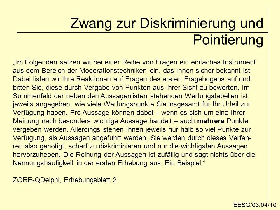 AussageSubjektive Punkteverteilung Aussage 1 Aussage 2 Aussage 32 Aussage 4 Aussage 5 Aussage 6 Aussage 71 Aussage 81 SUMME der PUNKTE4 Zwang zur Diskriminierung und Pointierung EESG/03/04/11