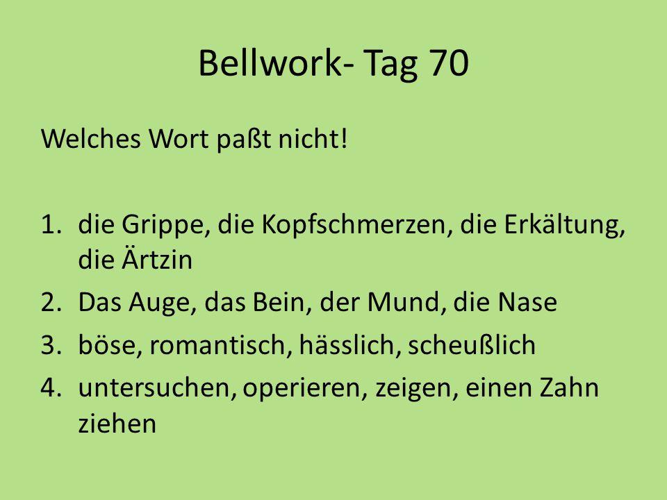 Bellwork- Tag 70 Welches Wort paßt nicht.
