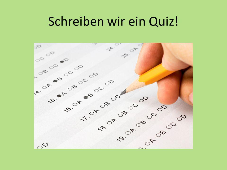 Schreiben wir ein Quiz!