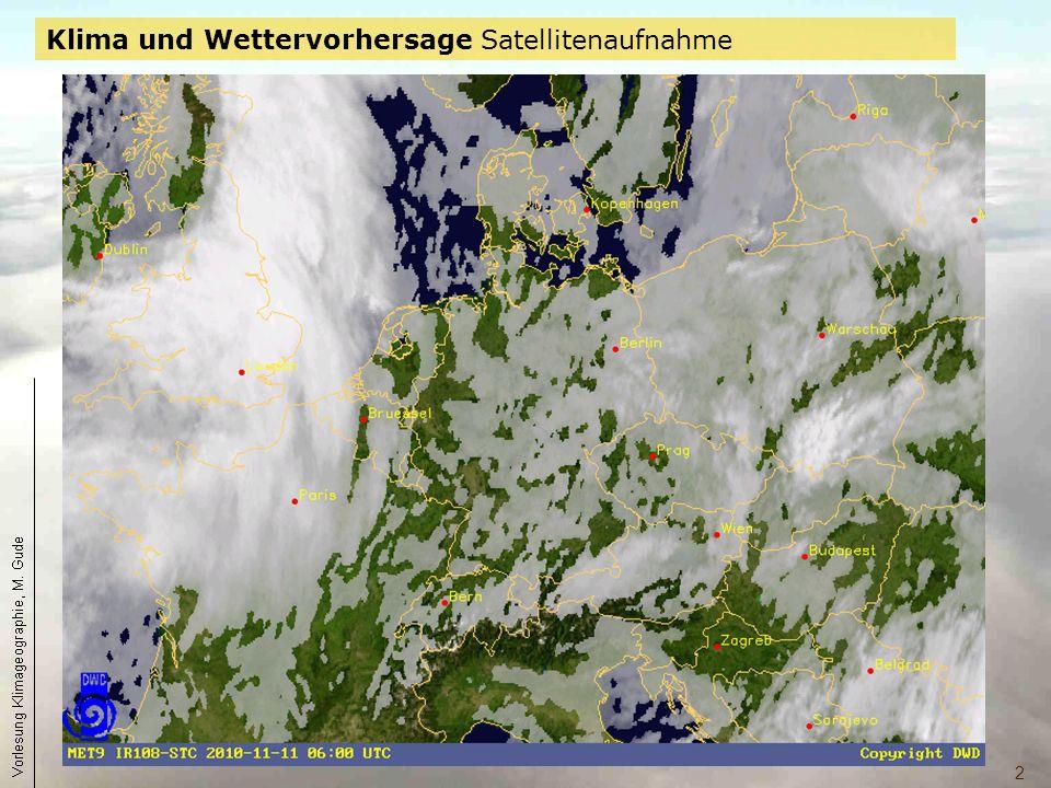 2 Klima und Wettervorhersage Satellitenaufnahme Aktuelles Satellitenbild