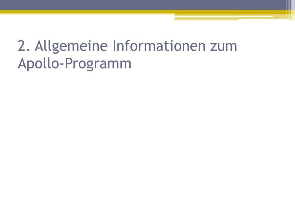 2. Allgemeine Informationen zum Apollo-Programm