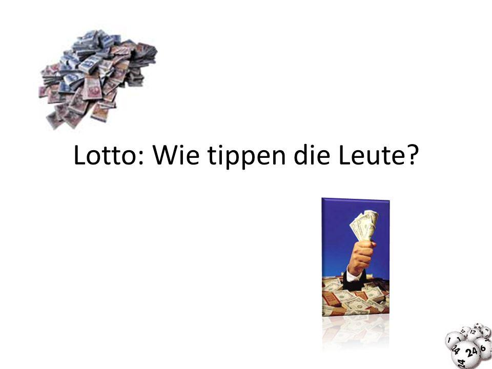 Lotto: Wie tippen die Leute?