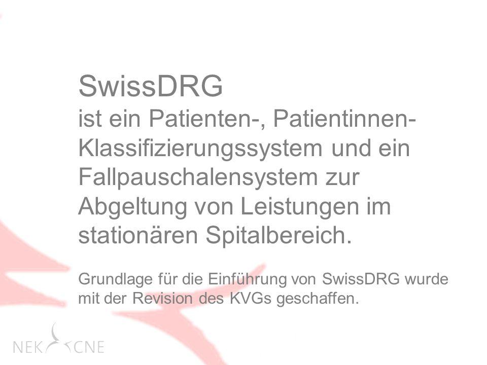SwissDRG ist ein Patienten-, Patientinnen- Klassifizierungssystem und ein Fallpauschalensystem zur Abgeltung von Leistungen im stationären Spitalbereich.