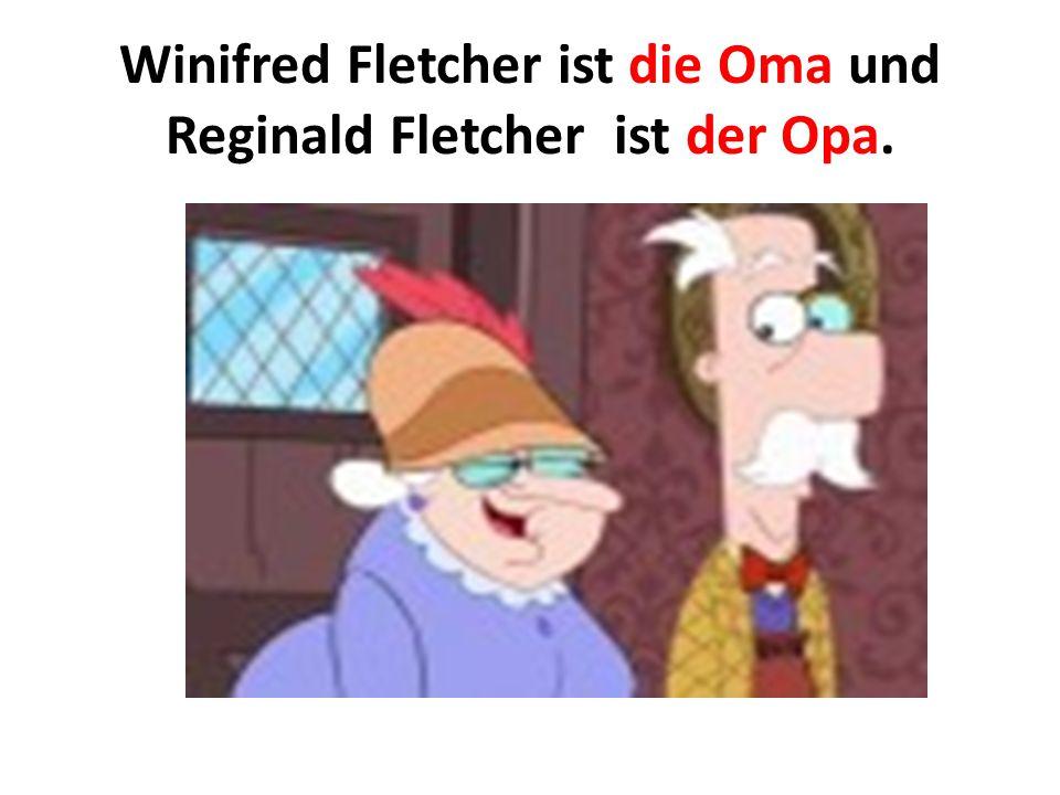 Winifred Fletcher ist die Oma und Reginald Fletcher ist der Opa.