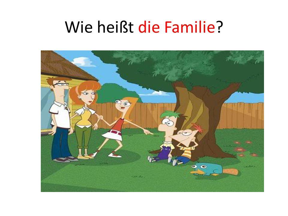 Wie heißt die Familie?