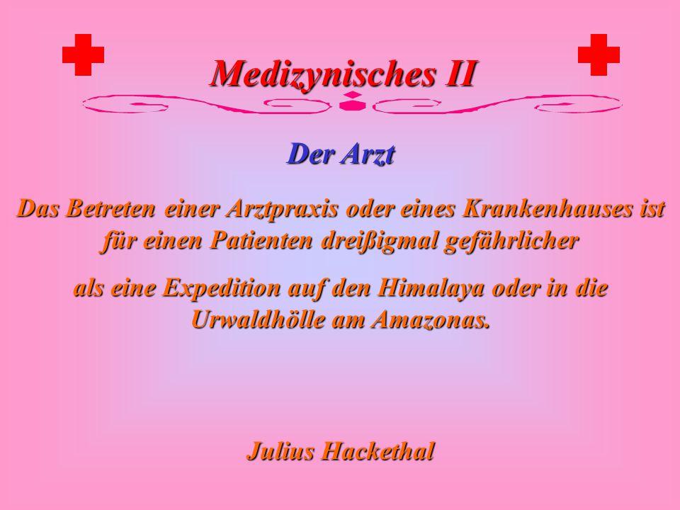 Medizynisches II Der Arzt Ärzte und Pflasterer bedecken ihren Pfusch mit Erde. Römisches Sprichwort