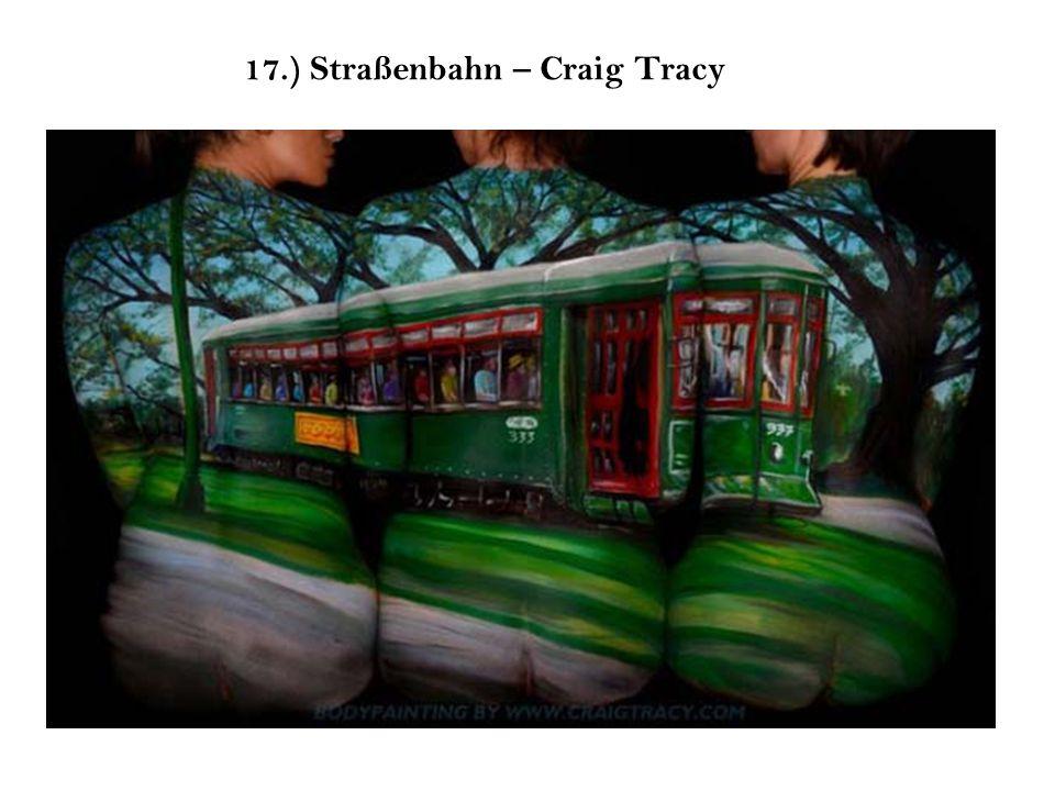 17.) Straßenbahn – Craig Tracy