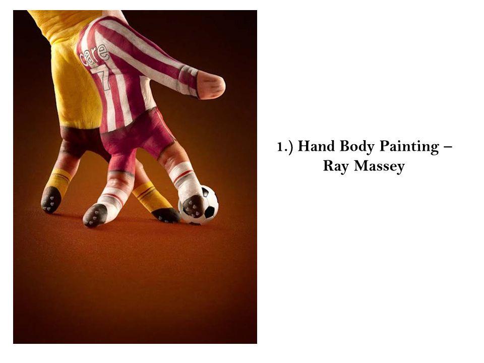 1.) Hand Body Painting – Ray Massey