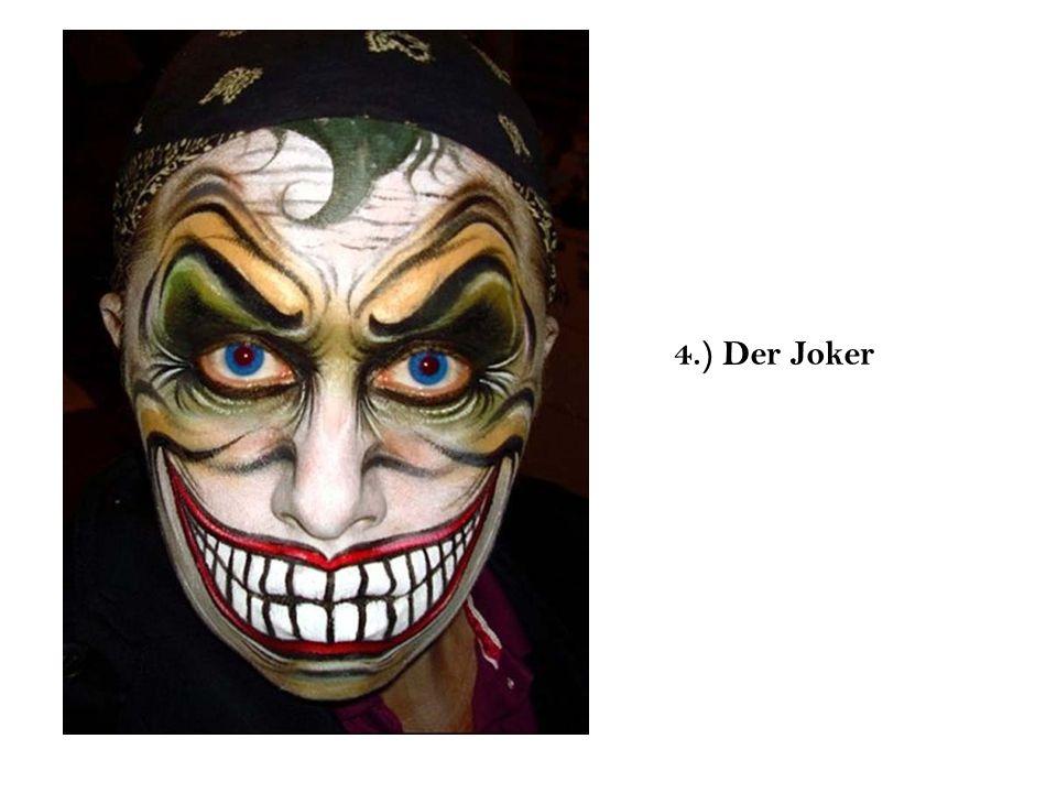 4.) Der Joker
