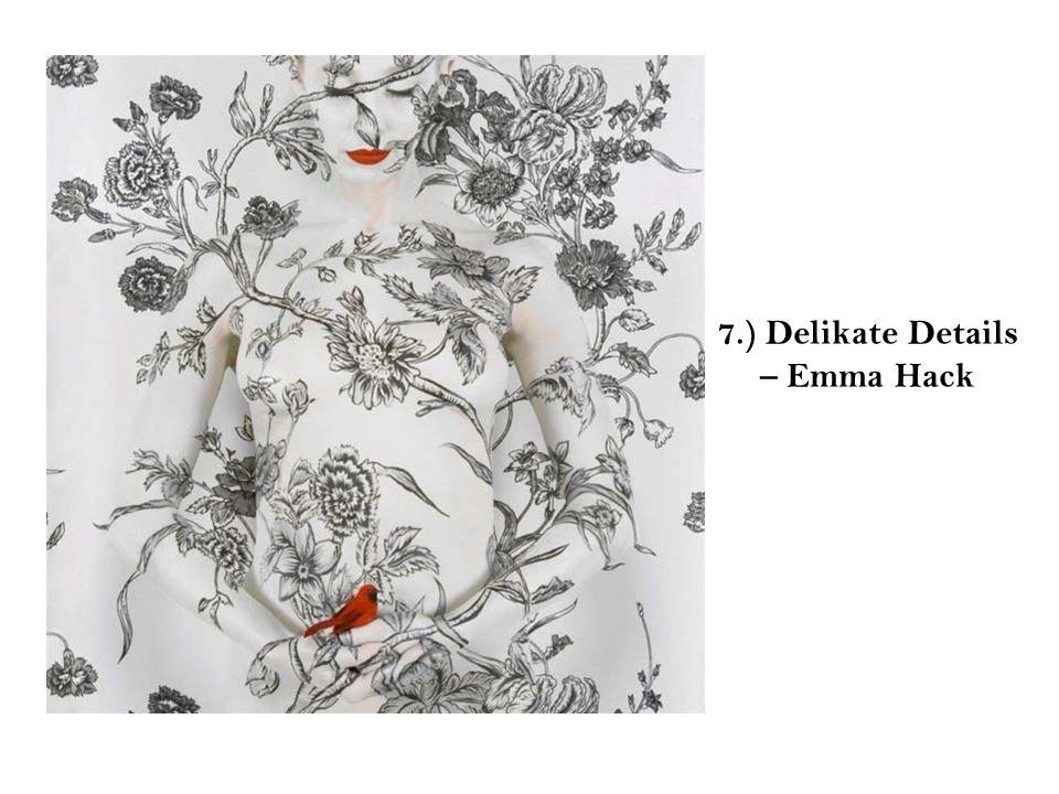 7.) Delikate Details – Emma Hack