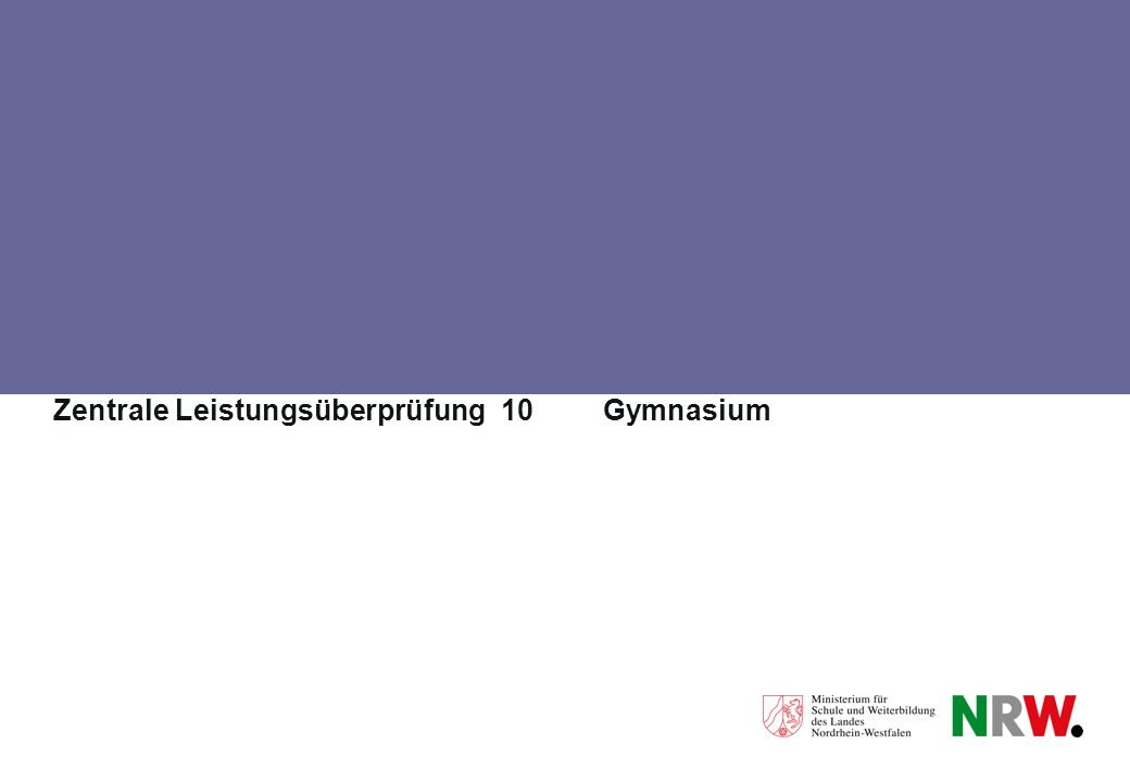 Zentrale Leistungsüberprüfung 10 Gymnasium