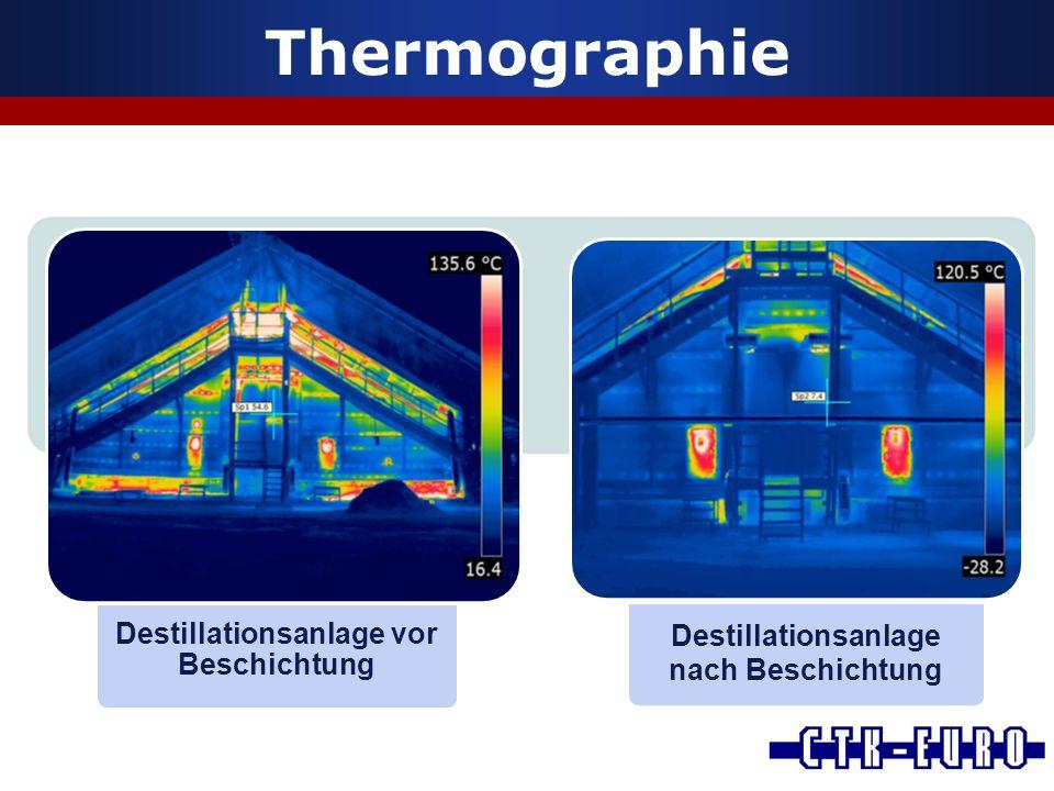 Thermographie Destillationsanlage vor Beschichtung Destillationsanlage nach Beschichtung