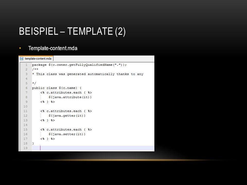 BEISPIEL – TEMPLATE (2) Template-content.mda