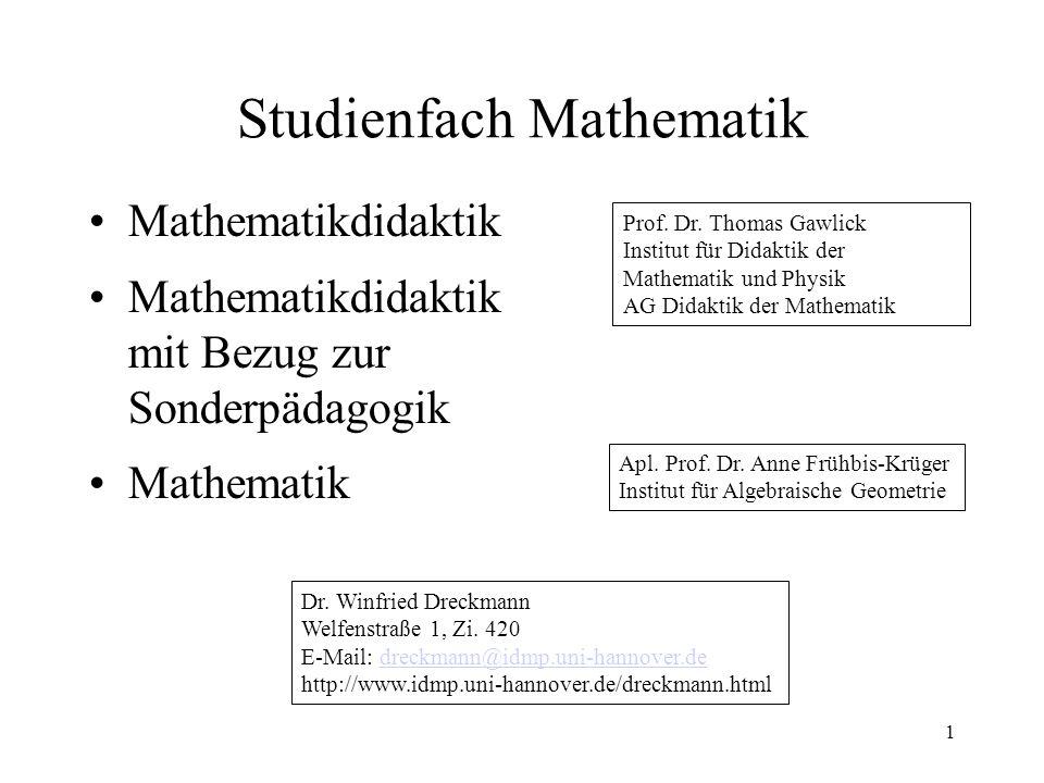 Studienfach Mathematik Mathematikdidaktik Mathematikdidaktik mit Bezug zur Sonderpädagogik Mathematik 1 Prof.