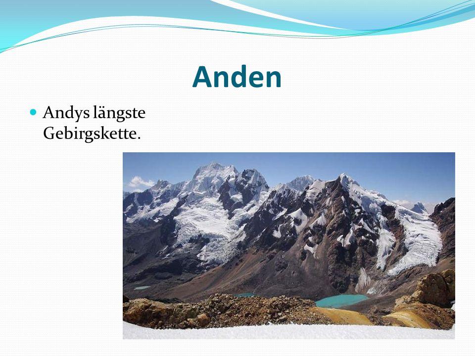 Anden Andys längste Gebirgskette.