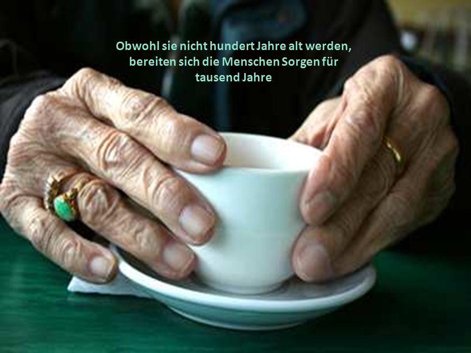 Älter werden ist, wie auf einen Berg steigen. Je höher man kommt, umso mehr Kräfte sind verbraucht. Aber um so weiter sieht man