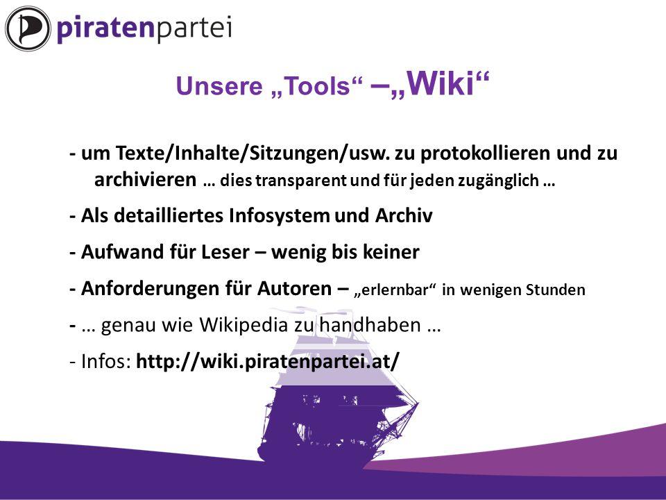 """Unsere """"Tools –""""Wiki - um Texte/Inhalte/Sitzungen/usw."""