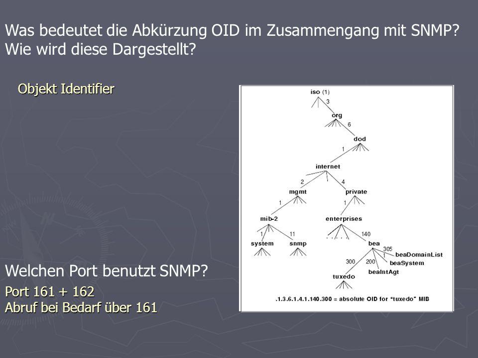 Was bedeutet die Abkürzung OID im Zusammengang mit SNMP.
